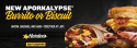 Hardee's Aporkalypse Biscuit or Burrito Buy 1, get 1 free