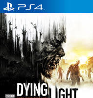 Dying Light for PS4 or Xbox One